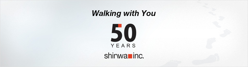 Walking with You 50YEARS shinwa inc.